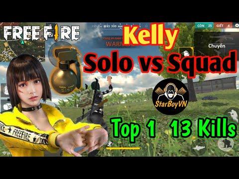 [Garena Free Fire] Kelly Solo vs SQUAD 13 kills Top 1 | StarBoyVN