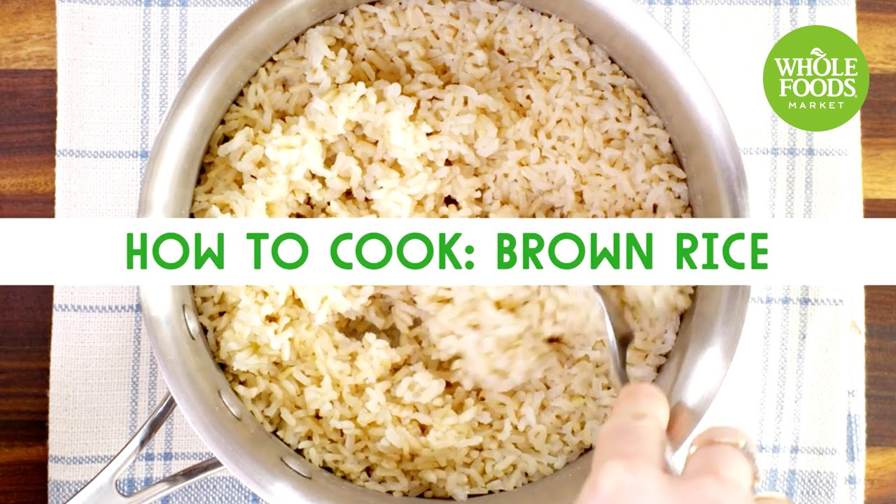 How To Cook: Brown Rice  Freshly Made  Whole Foods Market