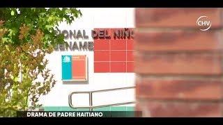 Padre haitiano aún no puede recuperar a su hija - CHV NOTICIAS