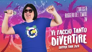 Vi faccio tanto divertire Summer Tour 2020