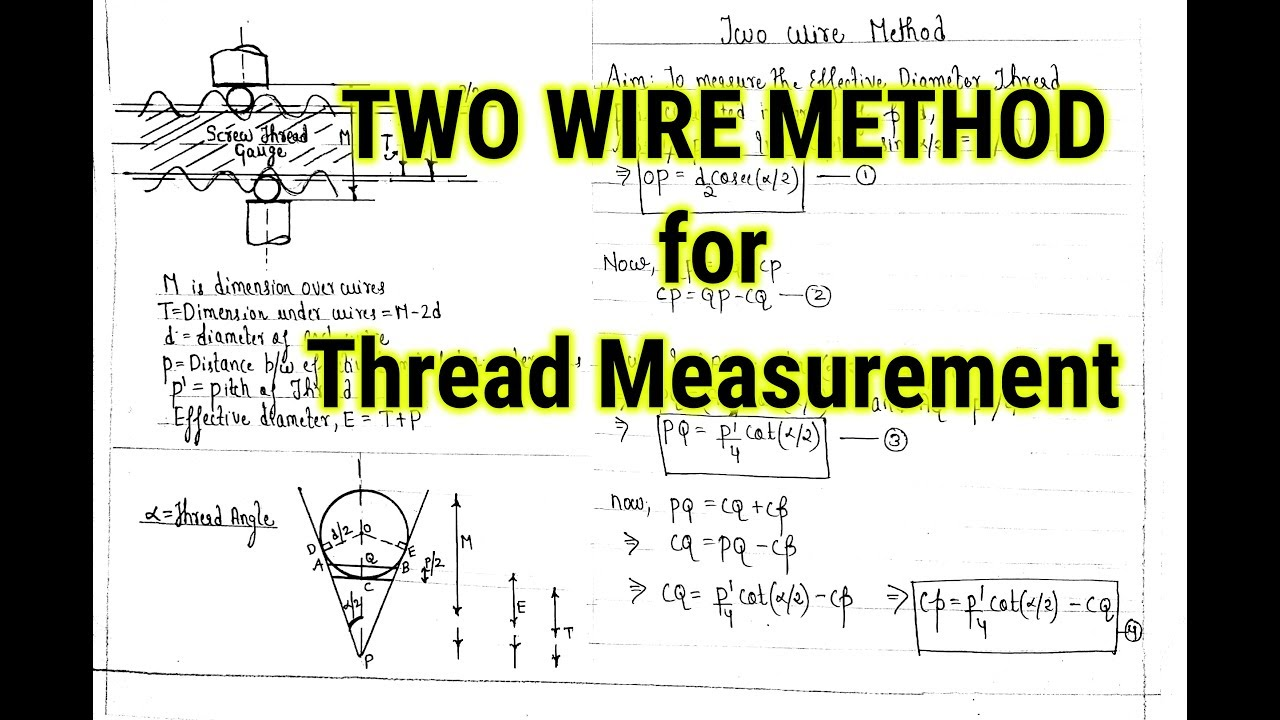 Two Wire Method for Thread Measurement | Screw Thread Measurement in Hindi