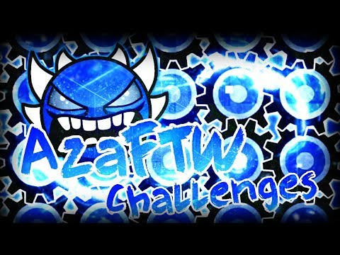 WHAT ARE THESE HAX ~ Geometry Dash AzaFTW Challenges