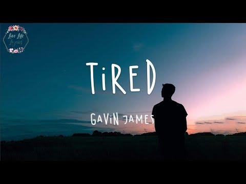Gavin James - Tired (Lyric Video)
