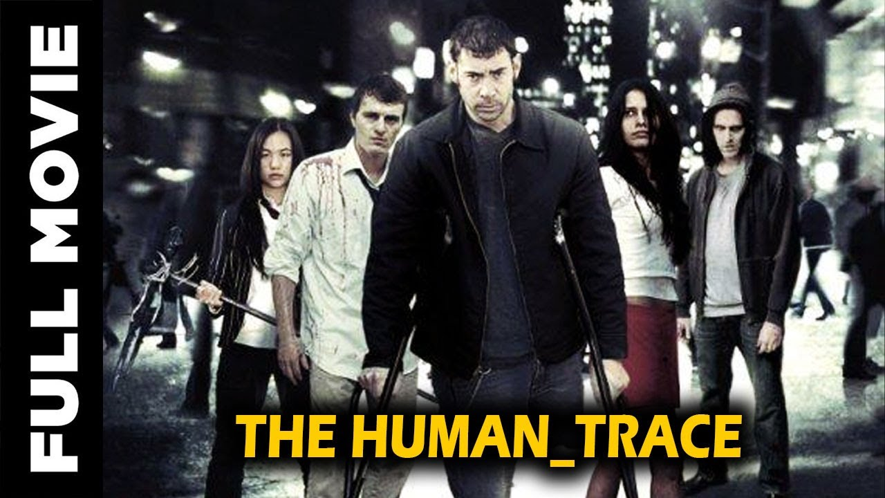 The Human Trace | Hindi Dubbed Full HD Action Movie | Hollywood Hindi Dubbed Movie