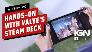 Steam Deck: First Hands-On With Valve's Handheld Gaming PC