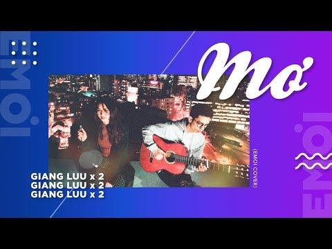 Mơ - Tank27 (Giang Luu ft. Jack Luu cover) - EMOI