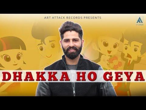 RAAHI- Dhakka Ho Gaya | Art ATTACK  | Maan-Ey | New Punjabi Song 2018