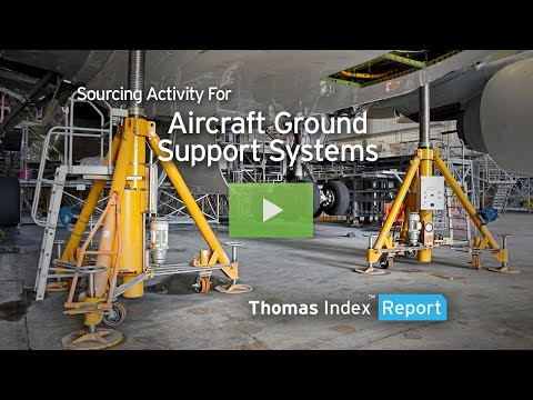 Thomas Index Report: Sourcing Activity For Aircraft Ground Support Equipment
