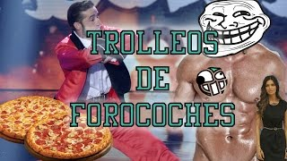 TOP 6 TROLLEOS DE FOROCOCHES