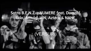 Satra B.E.N.Z. - NUMERE feat. Domnul Udo, Amuly, IAN, Azteca & NANE (VERSURI)