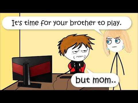 When mom says to let your brother play