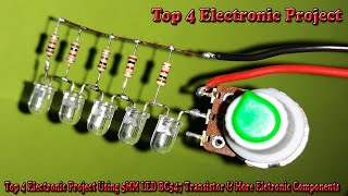 Top 4 Electronic Project Using 5MM LED BC547 Transistor & More Eletronic Components