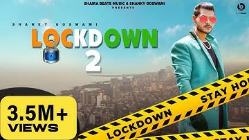 LOCKDOWN 2 - SHANKY GOSWAMI | NEW HARYANVI SONG 2021 | VIKRAM PANNU | MEET BHUKER | SHAIRA BEATS