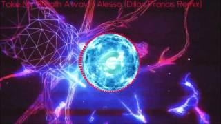Take My Breath Away | Alesso (Dillon Francis Remix) [Exclusive]