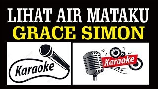 Lihat Air Mataku Grace Simon Pop Indonesia Karaoke