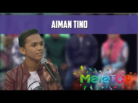 Lagu Aiman Tino, Ditulis Oleh Ibu & Ayah - MeleTOP Episod 205 [4.10.2016]