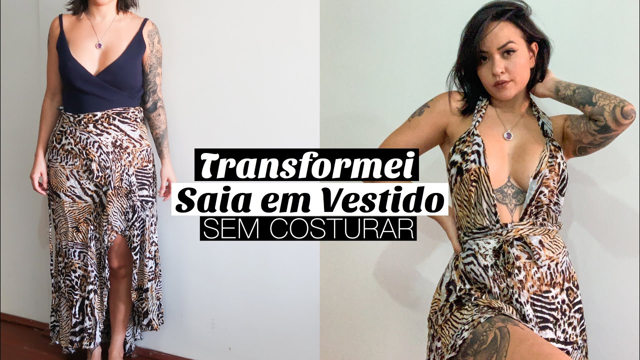 TRANSFORMEI SAIA LONGA EM VESTIDO SEM COSTURAR