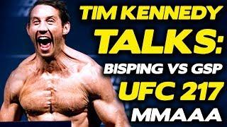 Tim Kennedy Talks: UFC 217, Michael Bisping vs. GSP,  MMAAA, Hunting Hitler, ISIS + More!