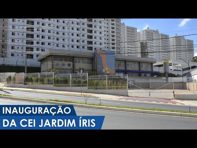 Inauguração oficial da CEI Jardim Íris