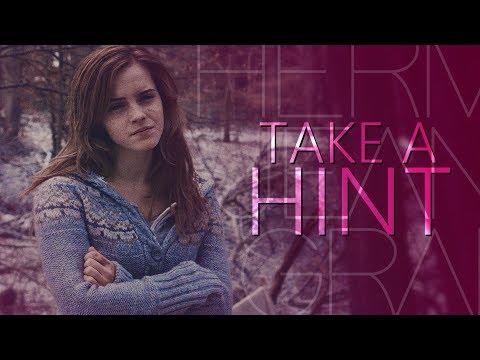 Hermione Granger | Take A Hint