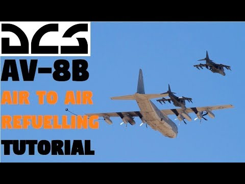 DCS AV-8B | Air to Air Refuelling with KC-130 [Tutorial]