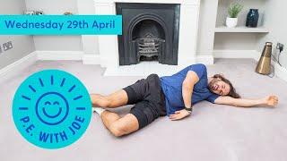 PE With Joe | Wednesday 29th April