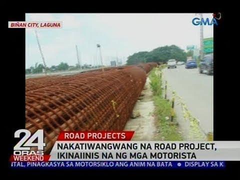24 Oras Nakatiwangwang na road project, ikinaiinis na ng mga motorista