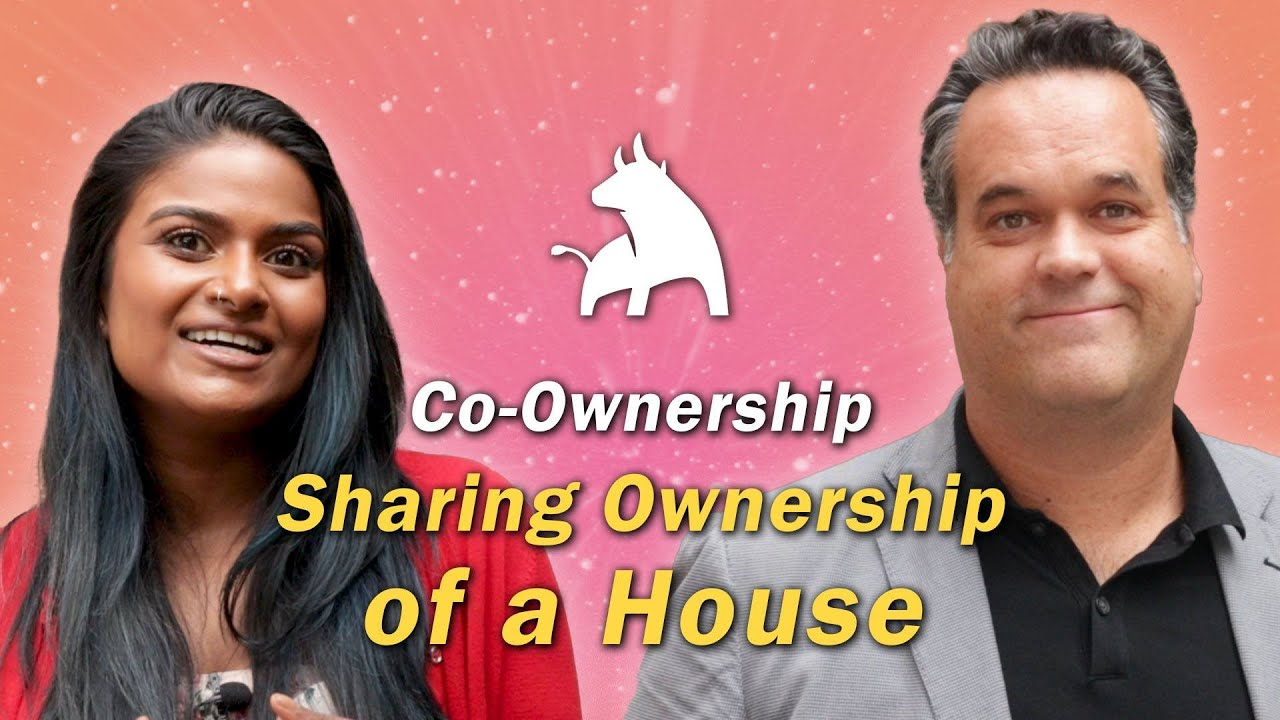 Co-ownership - Sharing Ownership of a Home: The Real Story