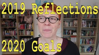 2019 Reflections & 2020 Goals (life)