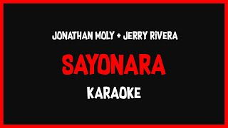 Karaoke: Jonathan Moly Ft Jerry Rivera - Sayonara 🎤🎶