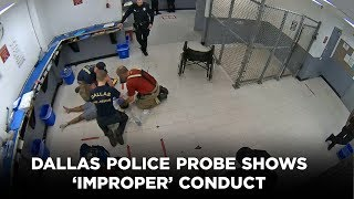 Dallas police probe shows 'improper' conduct but no criminal charges after woman dies in custody