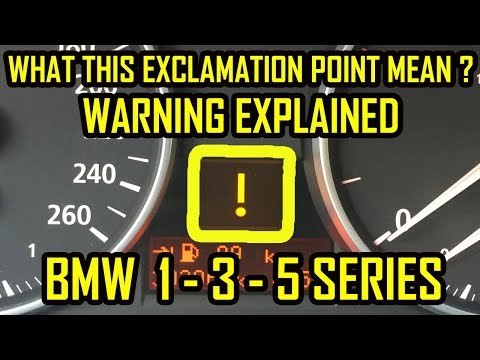 BMW 1 3 5 Series Exclamation Point Warning Light Meaning - Warning Explained