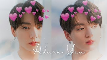 Jeon Jungkook - Adore You [FMV]