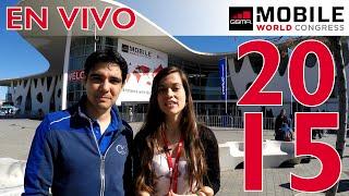Mobile World Congress 2015 #MWC15 ¡Síguelo con TecnonautaTV! (en Español)