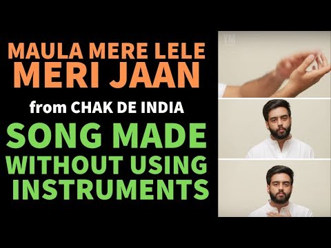 Maula Mere Le Le Meri Jaan | Acapella | Chak De India | 69th Republic Day | SRK | YRF