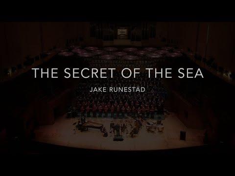 THE SECRET OF THE SEA - Jake Runestad