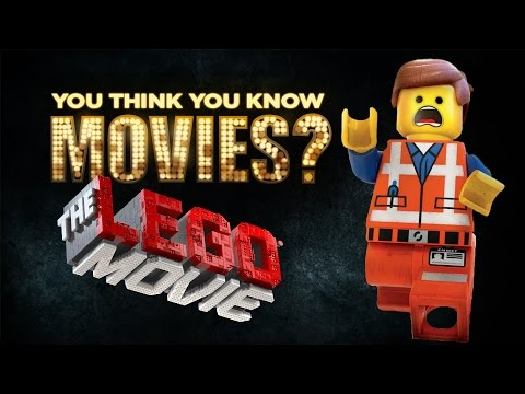 The LEGO Movie - You Think You Know Movies?