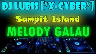Download lagu DJ Lubis™ [''X Cyber''] MELODY GALAU