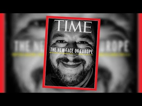 Time Magazine: Matteo Salvini is the New Face of Europe!!!