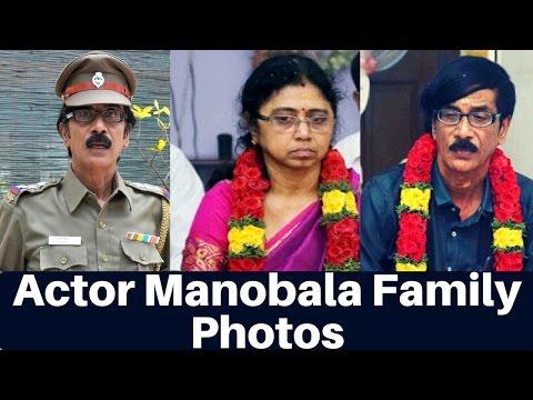 Actor Manobala Family Photos | Director, Actor, Producer and Comedian | Tamil Latest Cinema News