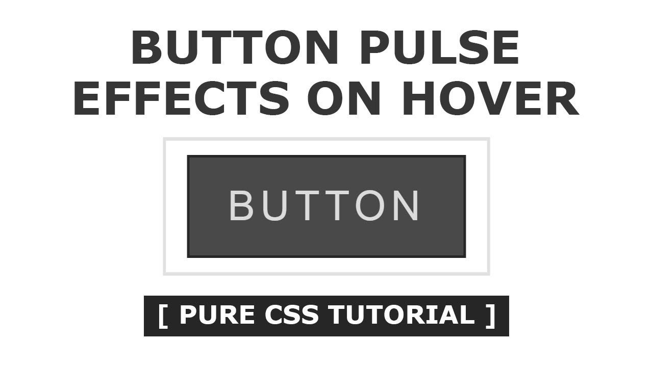 Button Pulse Effects On Hover - Cool CSS Hover Effects - Tutorial