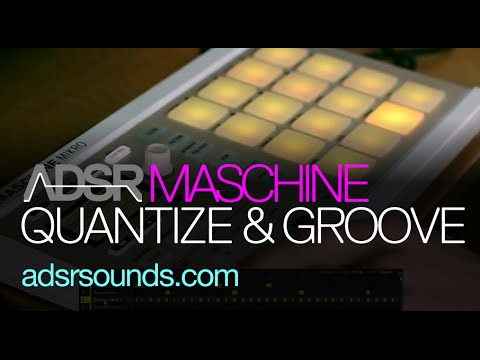 Maschine 2 and Mikro - How to Use Quantize and Groove
