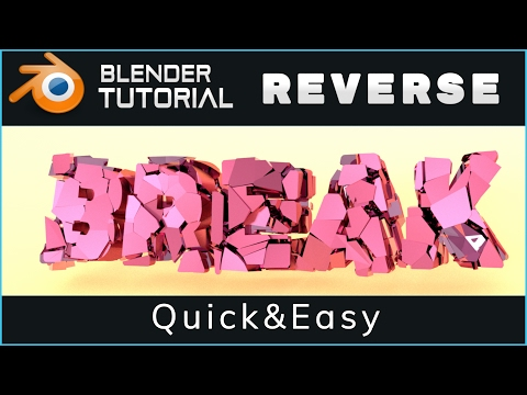 Blender Tutorial: Make a Reverse Text Fracture Animation | Backwards Physics