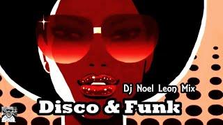 ✴Old School Disco & Funk Party Mix # 131 - Dj Noel Leon