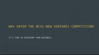 why enter the bcic new ventures competition bcic new ventures