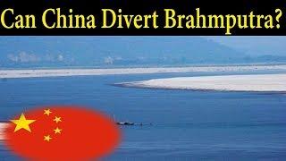 Can China Divert Brahmaputra River