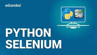 Python Selenium   Python Selenium Webdriver Tutorial   Python Tutorial   Python Training   Edureka
