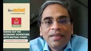 Maneesh Dangi in Episode 2 of Riding Out the Economic Downturn with Mutual Funds