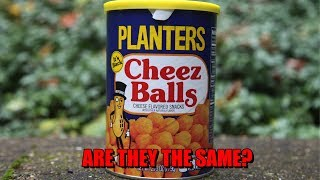 Planters Cheez Balls - Are They The Same?