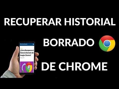 ¿Cómo Recuperar el Historial Borrado de Google Chrome?